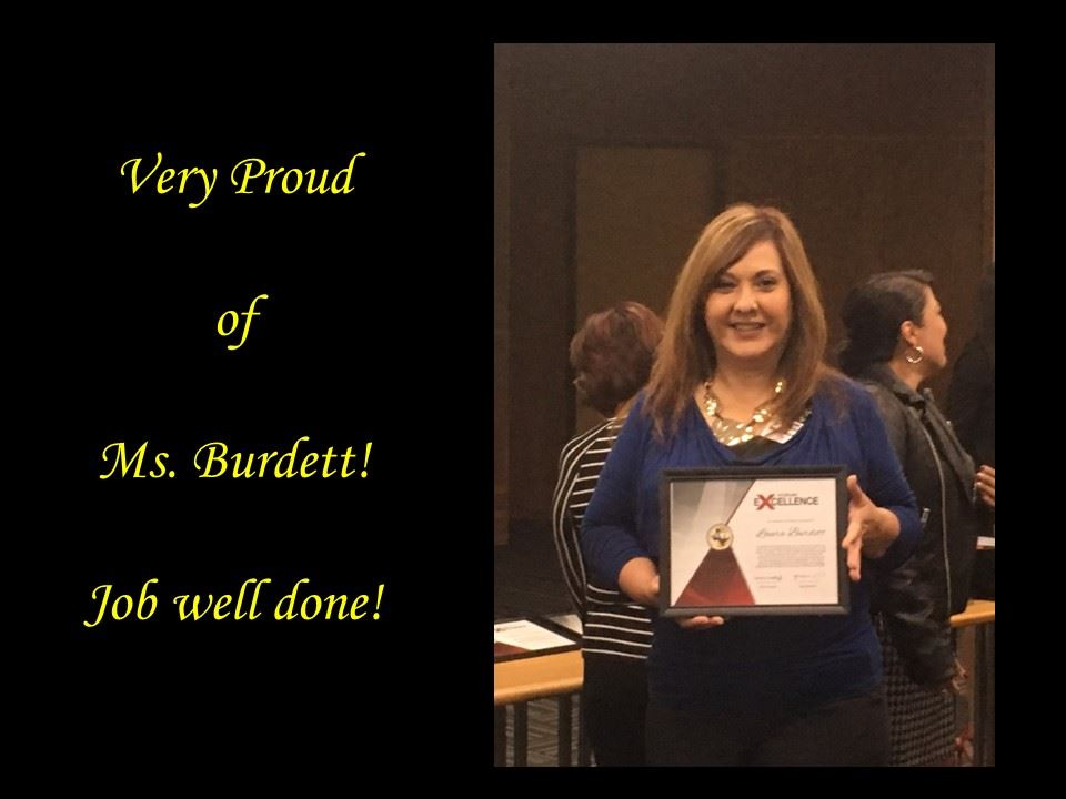 Congratulations Ms. Burdett for receiving the Excellence Award