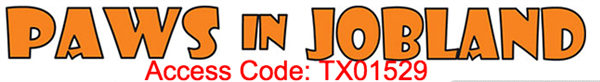 Jobs in Pawland (Access code:tx01529)