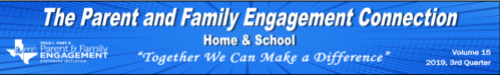 Parent & Family Engagement Connection Newsletter Volume 15, 2019