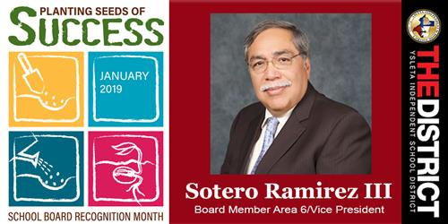 Planting seeds of success. Sotero Ramirez, board member Area 6/Vice president