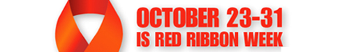 October 23-31 is Red Ribbon Week