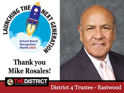 Thank you District 4 Trustee Mr. Mike Rosales for serving our kids and community