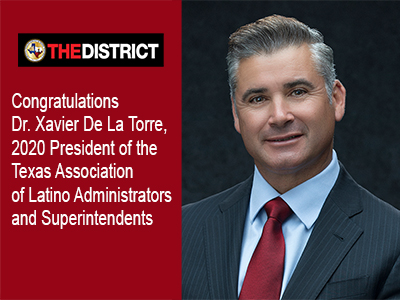 Dr. De La Torre named 2020 President of the Texas Association of Latino Administrators & Superintendents