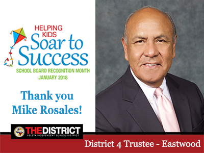 Thank you District 4 Trustee Mr. Mike Rosales for serving our kids and community.