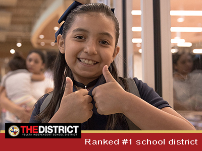 YISD is ranked #1 school district in El Paso area