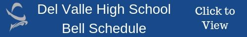 Link to Del Valle Bell Schedule