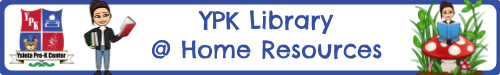 YPK Library @ Home Resources