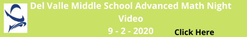 Del Valle Middle School Advanced Math Night Video 9-2-2020